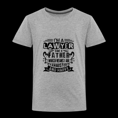 lawyer father Shirt - Toddler Premium T-Shirt