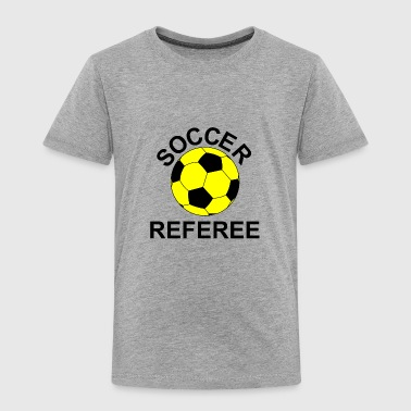 Soccer Referee - Toddler Premium T-Shirt