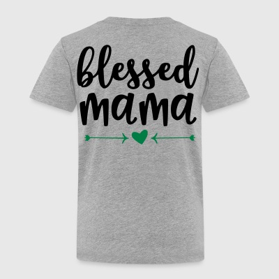 Blessed Mama Shirt - Toddler Premium T-Shirt