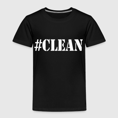 #CLEAN - Toddler Premium T-Shirt