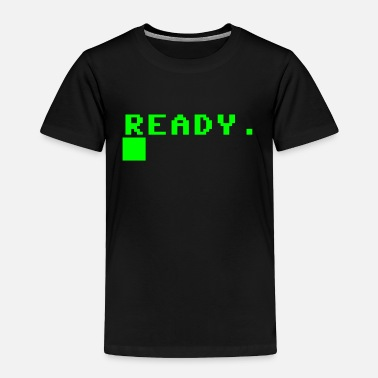 Prompt READY COMPUTER PROMPT - Toddler Premium T-Shirt