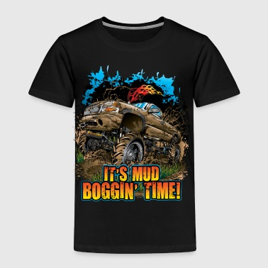 Mud Bogging Time - Toddler Premium T-Shirt