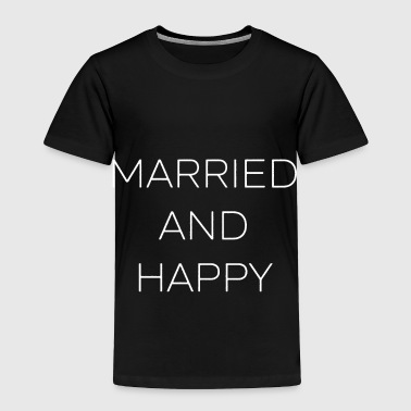 Married MARRIED - Toddler Premium T-Shirt