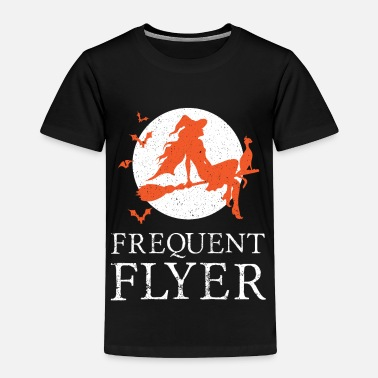 Witch Frequent Flyer Witch Halloween - Toddler Premium T-Shirt