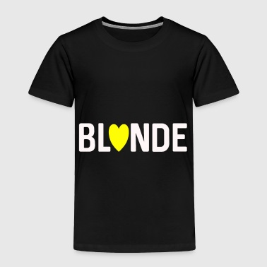 BLONDE - Toddler Premium T-Shirt
