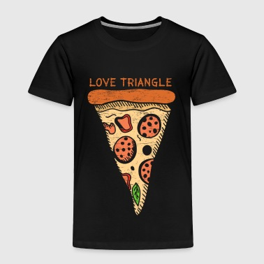 Love Triangle pizza gift christmas lover - Toddler Premium T-Shirt