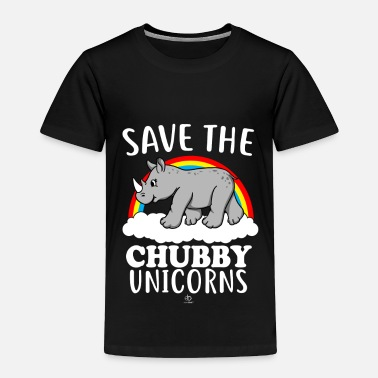 Save Save the Chubby Unicorn Gift - Toddler Premium T-Shirt