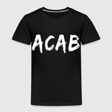 Ultras A.C.A.B. ACAB Design T-Shirt All Cops - Toddler Premium T-Shirt