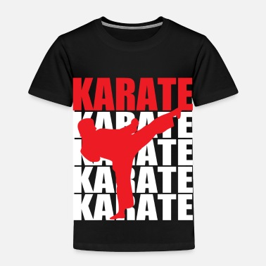 Karate Karate - Toddler Premium T-Shirt