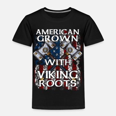 Odin American Grown With Viking Roots - Toddler Premium T-Shirt