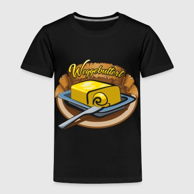 Buttered - Toddler Premium T-Shirt