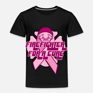 Amazing Funny Courage - Firefighter For A Cure - Bravery - Toddler Premium T-Shirt
