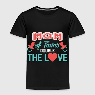 Double Twins Mom Of Twins, Double The Love, Mother Of Twins, Twin Mama - Toddler Premium T-Shirt