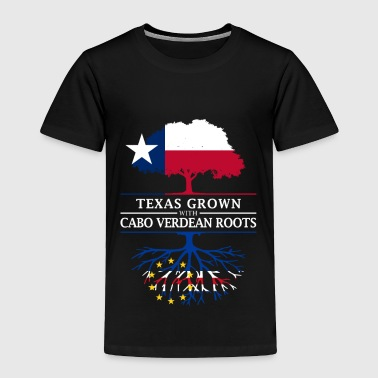 Texas Texan Grown with Cape Verdean Roots - Toddler Premium T-Shirt