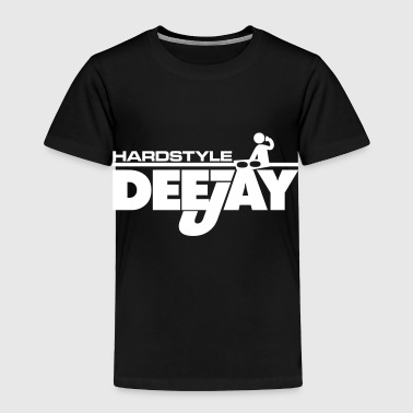 Hardstyle Deejay - Toddler Premium T-Shirt
