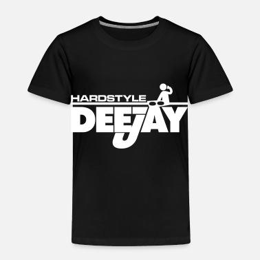 Deejay Hardstyle Deejay - Toddler Premium T-Shirt