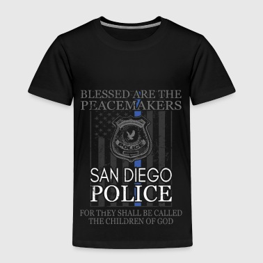 San Diego Police Support Blessed Peacemakers Police Tee - Toddler Premium T-Shirt