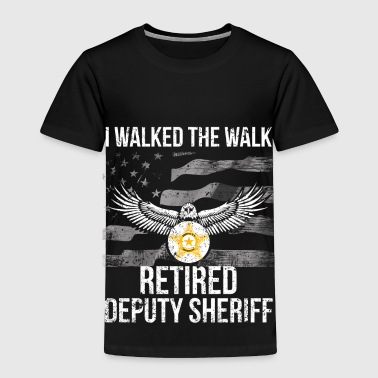 I Walked The Walk Flag Retired Deputy Sheriff Shirt - Toddler Premium T-Shirt