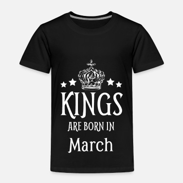 1998 Kings Are Born In March White Text - Toddler Premium T-Shirt