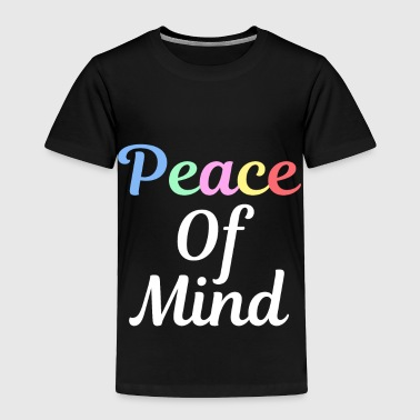 Vector Spread the Love with this Peace of mind Tshirt Design Peace of mind. - Toddler Premium T-Shirt