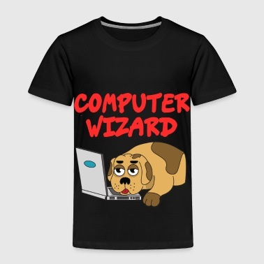 Geek Awesome & Trendy Tshirt Designs COMPUTER WIZARD - Toddler Premium T-Shirt