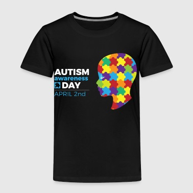 Autism Awareness Day - Toddler Premium T-Shirt