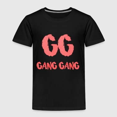 Gang Gang Clothing - Gang Gang Logo - Toddler Premium T-Shirt