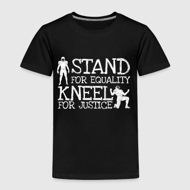 Take A Knee I Am With Kap Shirt Kneel for Justice - Toddler Premium T-Shirt