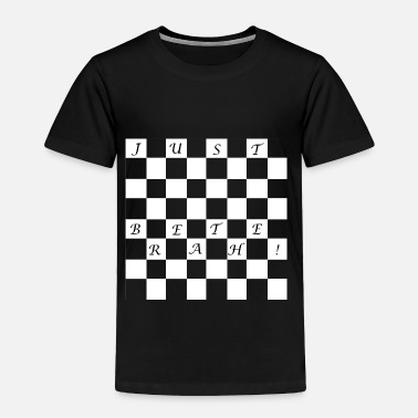 Chess Just Breathe! - Toddler Premium T-Shirt