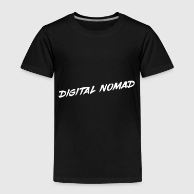 Digital Nomad - Toddler Premium T-Shirt