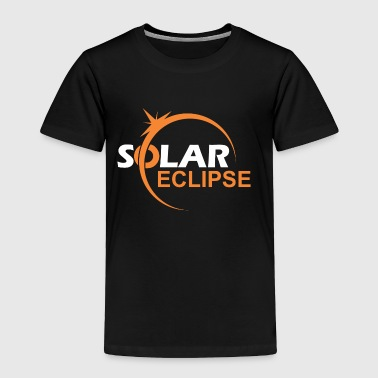 SOLAR ECLIPSE - Toddler Premium T-Shirt
