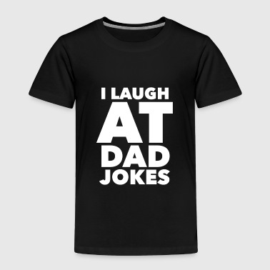 Dad Jokes - Toddler Premium T-Shirt