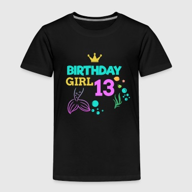 Manatee 13 Birthday Girl thirteen 13th Birthday Boy Girl Kids - Toddler Premium T-Shirt