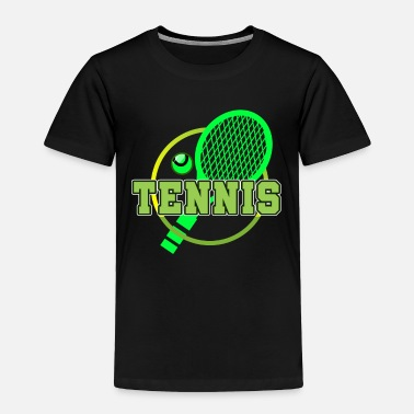 I Love Tennis Tennis Player Tennis Racket I Love Tennis Ball - Toddler Premium T-Shirt