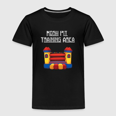 Mosh Pit Bounce House Training Area - Toddler Premium T-Shirt