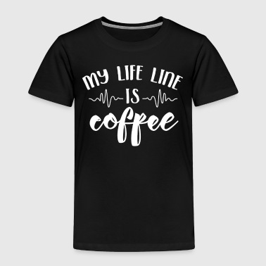 My Life Line Is Coffee - Toddler Premium T-Shirt