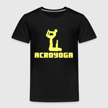 Lovely and Relaxing Acro Yoga Tshirt Design ACROYOGA - Toddler Premium T-Shirt