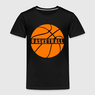 Game of Basketball - Toddler Premium T-Shirt