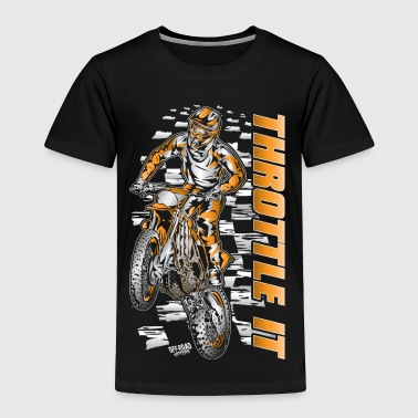 Motocross Throttle It Org - Toddler Premium T-Shirt