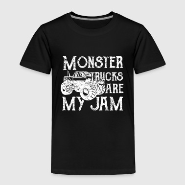 Monster Trucks are my Jam - Toddler Premium T-Shirt
