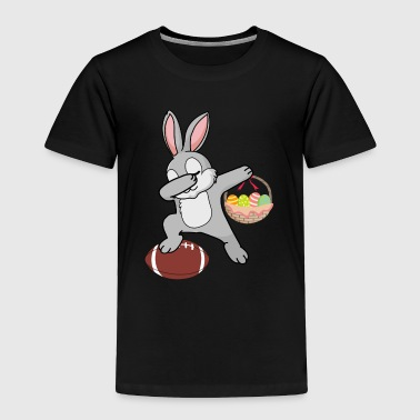 Easter Bunny Dabbing Bunny Shirt - Football Easter Day - Toddler Premium T-Shirt
