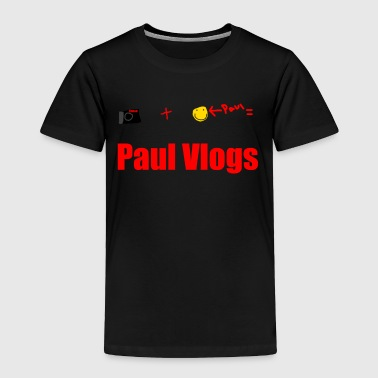 Camera + Paul = Paul Vlogs - Toddler Premium T-Shirt