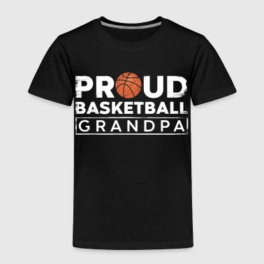 Play Basketball Grandfather Grandpa Court Sports - Toddler Premium T-Shirt