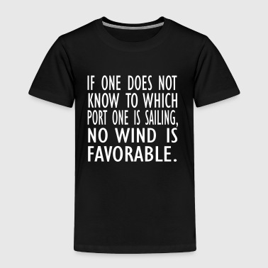 no wind is fav - Toddler Premium T-Shirt