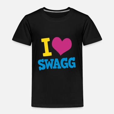 Swagg I love swagg - Toddler Premium T-Shirt