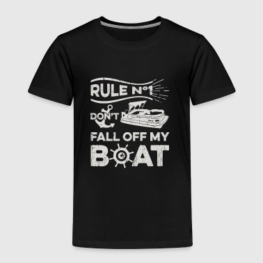 Don't Fall Off The Boat Pontoon Boat Fathers Day Gift - Toddler Premium T-Shirt