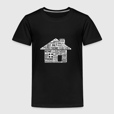 GIFT - HOUSE WHITE - Toddler Premium T-Shirt