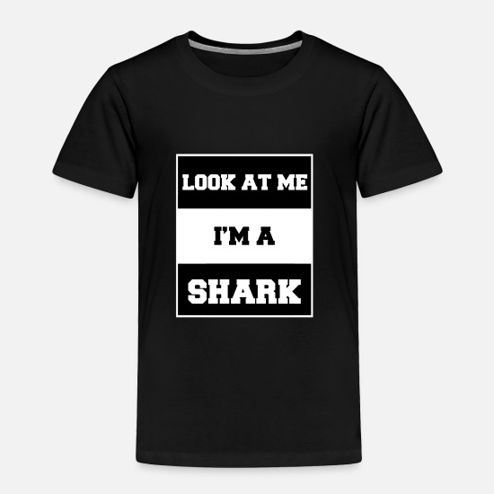Look Good Baby Clothing - look at me i'm a shark - Toddler Premium T-Shirt black