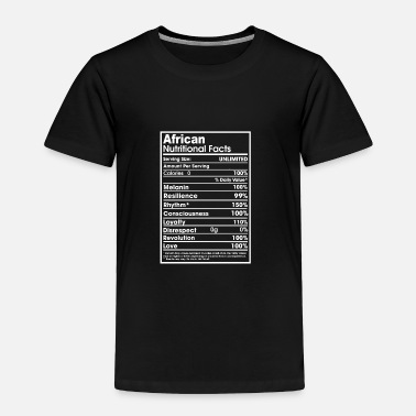 African African nutritional facts - Toddler Premium T-Shirt