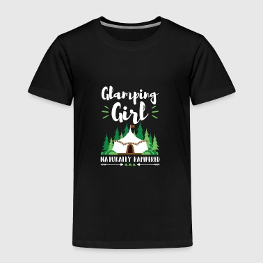 Glamping Girl Naturally Pampered Camping - Toddler Premium T-Shirt
